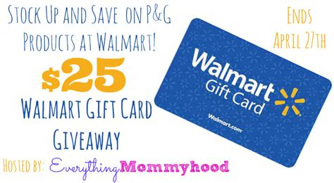 Walmart Gift Card Information - stock up and save with p g at walmart plus a 25 walmart gift card giveaway ends 4 27