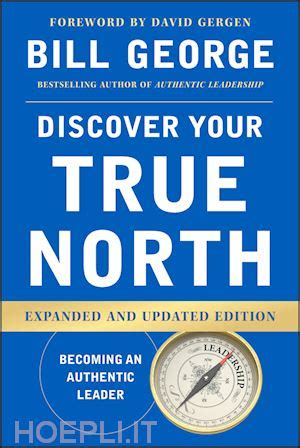 libro true north travels in discover your true north george bill john wiley sons libro hoepli it