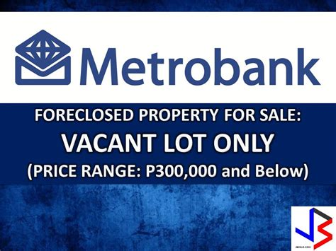 bank assets for sale metrobank real estate foreclosure listings foreclosed