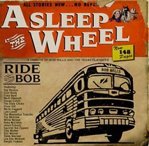 asleep at the wheel dusty skies mix asleep at the wheel lyrics lyricspond