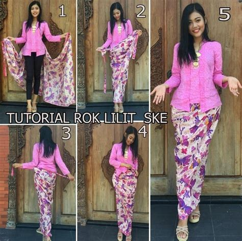 tutorial kain lilit kebaya tutorial rok lilit i love indonesia pinterest