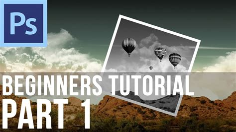 tutorial photoshop for beginner adobe photoshop cs6 tutorial for beginners part 1 youtube