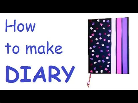 How To Make A Diary Out Of Paper For - how to make diary