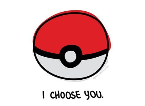 Poketo I Choose You by I Choose You Pikachu I Choose You O
