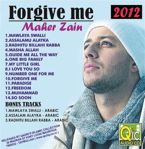free download mp3 album maher zain forgive me maher zain qadri s islamic collection