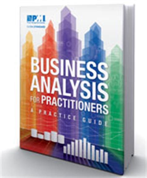 the pmi guide to business analysis books ba practice guide now available in print business