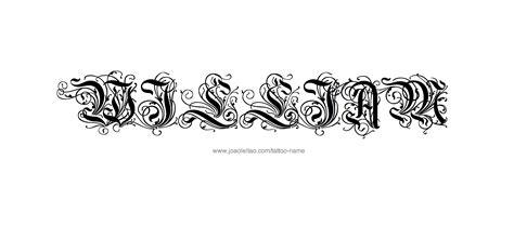 william tattoo designs william name designs name tattoos