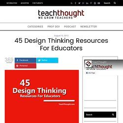 design thinking resources makerspaces library pearltrees