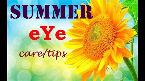 Eye Care In Summer by Summer Eye Care Tips