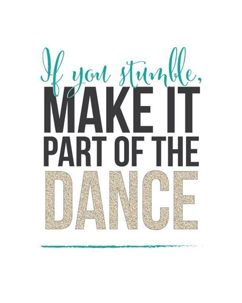 printable dance quotes 135 best dance quotes images on pinterest dancers
