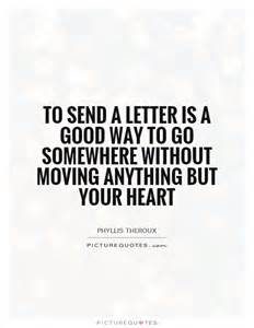 to send a letter is a way to go somewhere without
