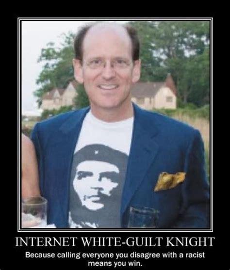 White Guilt Meme - internet white guilt knight white knight know your meme