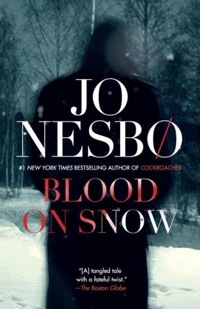 libro blood on snow blood on snow by jo nesbo hardcover barnes noble 174