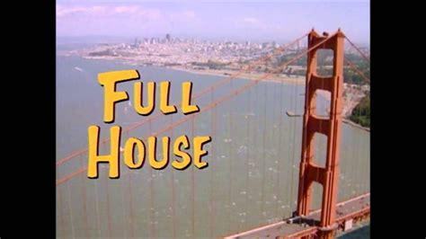 full house intro full house intro youtube
