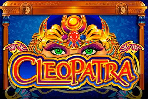 play cleopatra slot machine  igt  slots