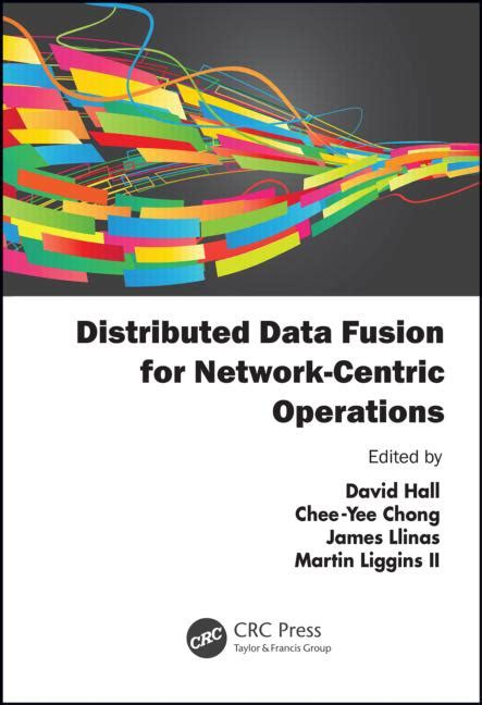 distributed data fusion for network centric operations books distributed data fusion for network centric operations