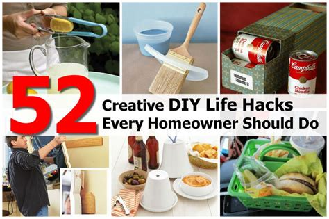 diy home hacks 52 creative diy life hacks every homeowner should do