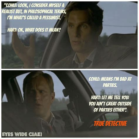 True Detective Meme - rust true detective quotes quotesgram