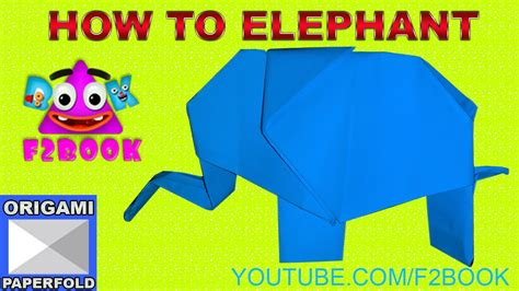 How To Make A Elephant Out Of Paper - how to make paper elephant 54 f2book