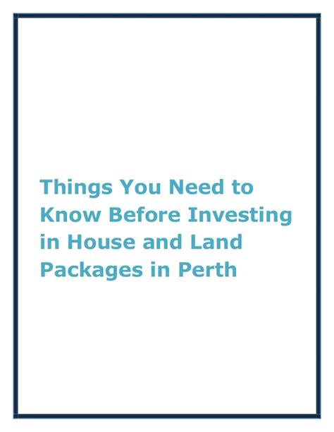 things you need for house things you need to know before investing in house and land