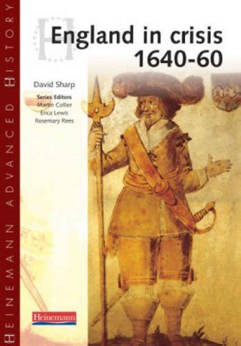 libro heinemann advanced history civil heinemann advanced history england in crisis 1640 60 by david sharp world of books com