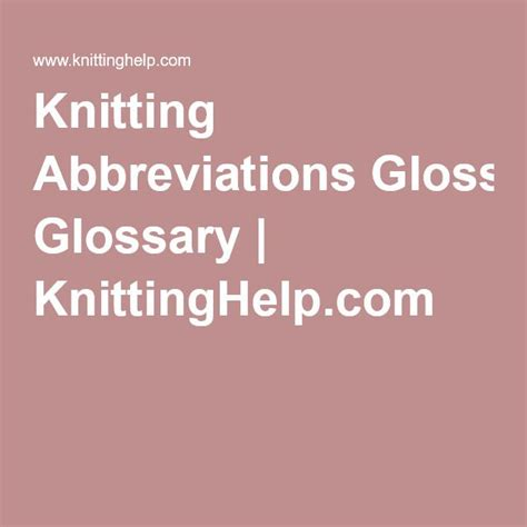 ssk knitting abbreviation 1000 ideas about knitting abbreviations on