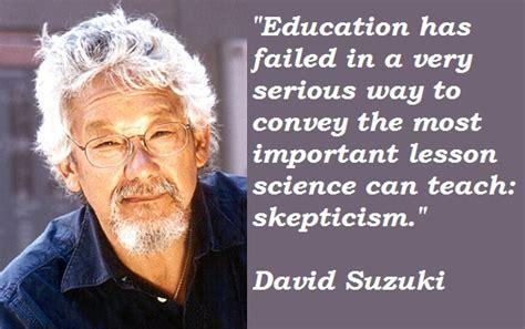 David Suzuki Quotes David Suzuki S Quotes And Not Much Sualci Quotes