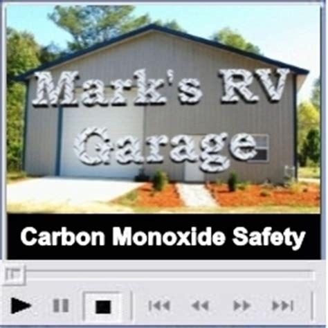 Carbon Monoxide Garage by Marks Rv Garage Carbon Monoxide Safety Rv