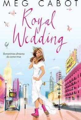 the bridesmaid s royal bodyguard books royal wedding meg cabot 9781447282495