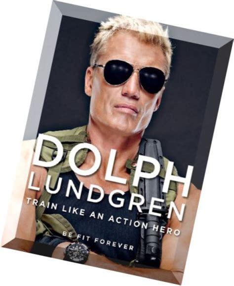 dolph lundgren like an be fit forever books dolph lundgren like an be fit