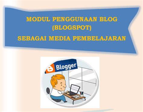 membuat blog untuk pembelajaran download modul blog untuk guru sebagai media pembelajaran
