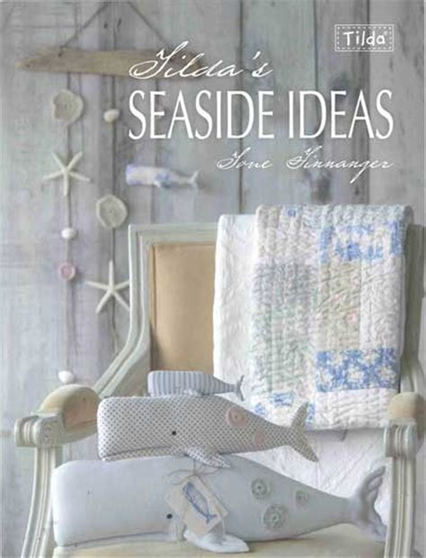 tilda sewing by for the of fabrics books book reviews tilda s seaside ideas and tale