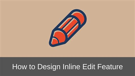 ui pattern inline edit how to properly design inline edit feature in web applications