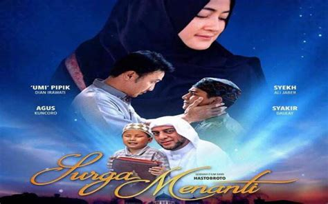 film bernuansa islami surga menanti perjuangan para hafidz qur an