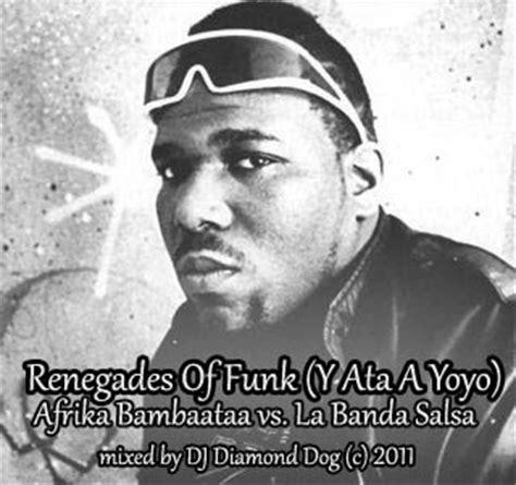 afrika bambaataa electro salsa dj renegades of funk y ata a yoyo