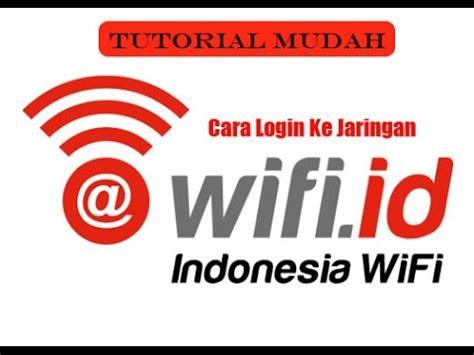 Wifi Id tutorial termudah cara tercepat login di wifi id telkom