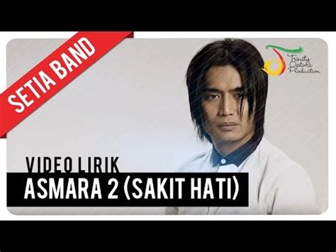 download mp3 chrisye nada asmara download setia band asmara 2 sakit hati official