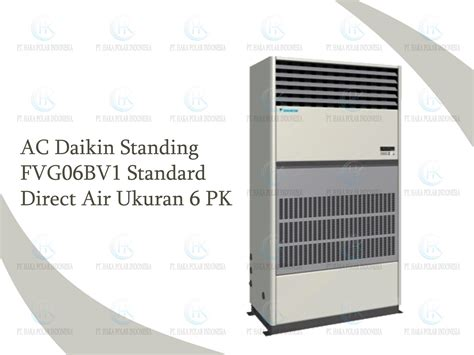 Ac Ukuran 1 Pk harga jual ac daikin package fvg06bv1 6 pk standing direct air