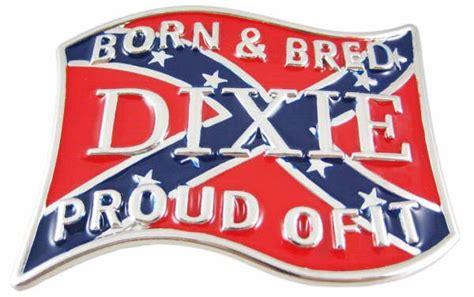 born rebel meaning belt buckle born bred dixie rebel flag got my