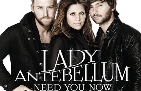 need you now testo testo e traduzione need you now antebellum tutto