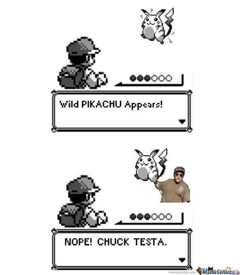 Nope Chuck Testa Meme - nope just chuck testa by forfieda29 meme center