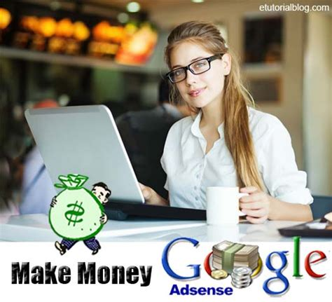 adsense make money how to make money with adsense constantly