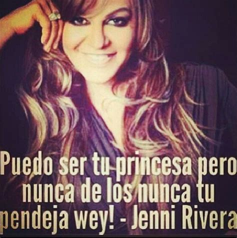 Jenni Rivera Memes - 17 best images about frases sinceras on pinterest cheer