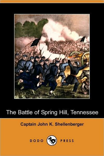 libro siege of dragonard hill the battle of spring hill tennessee dodo press by john k shellenberger paperback barnes