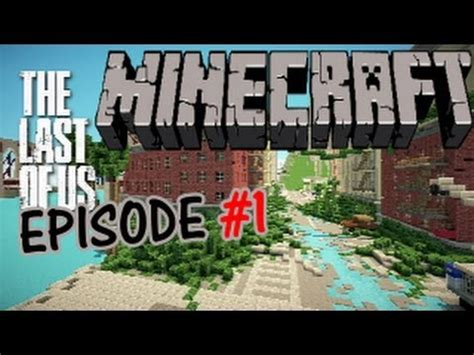 the last of us map minecraft the last of us minecraft adventure map part 1 headless