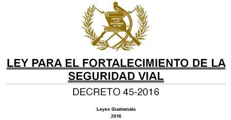 decreto ley sudsidio de transporte 2016 leyes acuerdos y temas de guatemala decreto 45 2016