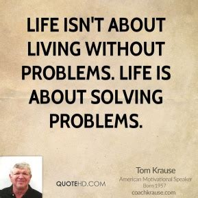 51 Of Are Now Living Without Spouse by 51 Problem Solving Quotes By Quotesurf