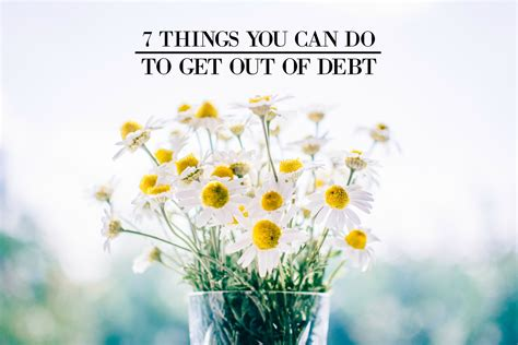 7 Things You Can Do On A Tight Budget by 7 Things You Can Do To Get Out Of Debt