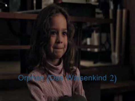 film orphan das waisenkind orphan das waisenkind 2 youtube