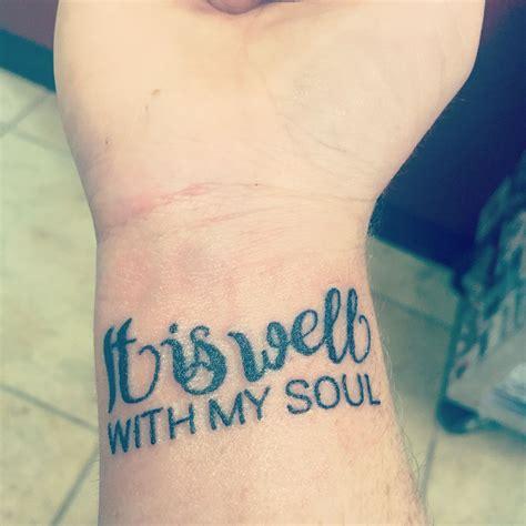 tattoo on my wrist it is well with my soul wrist cross tattoos